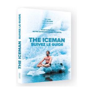 The Iceman de Wim Hof et Koen De Jong traduit par David Manise
