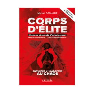 Corps d'Elite Missions et secrets d'entrainements de Michel Poujade